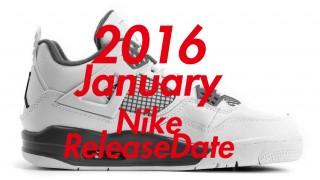 2016年1月発売予定 ナイキ注目商品一覧